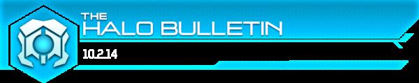 halobulletinheader_10-2_800-4363b4fec60c4dc48767d20fd3bd65ad